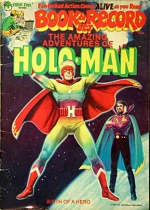 The Amazing Adventures of Holo Man
